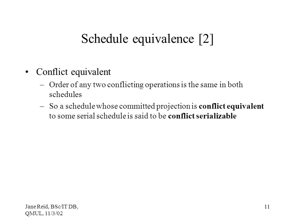 Schedule equivalence [2]